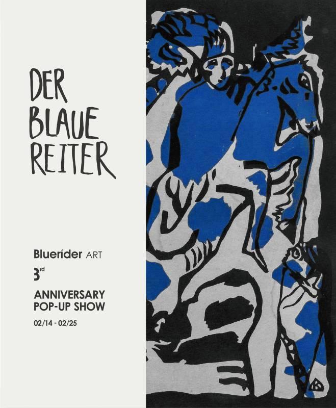 Bluerider ART 三週年 - Der Blaue Reiter Pop- up Show